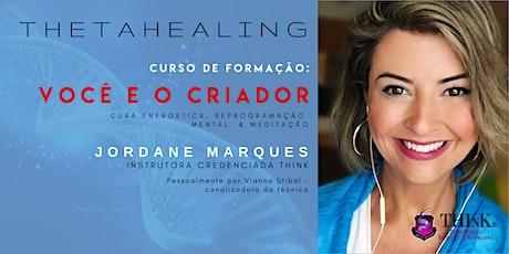 Formação ThetaHealing VOCÊ E O CRIADOR tickets