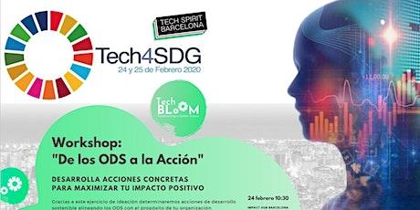 #Tech4SDG  Workshop: De los ODS a la Acción entradas