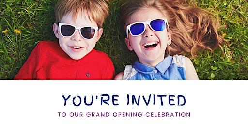 Kid-Friendly Grand Opening Celebration (Free)