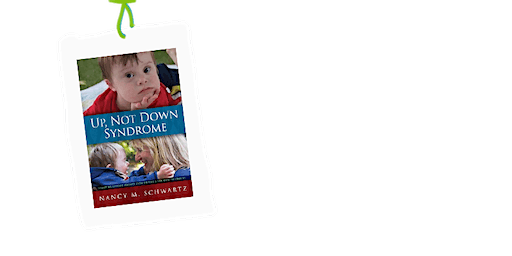 Up Not Down Syndrome Author Event/Book Signing