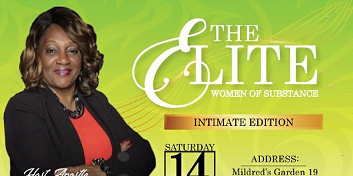 """The E.L.I.T.E Women of Substance """"Intimate  Edition"""""""