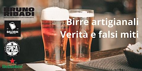 Birre artigianali Verità e falsi miti biglietti