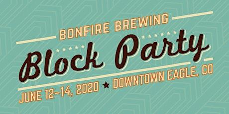 Bonfire Block Party 2020 tickets