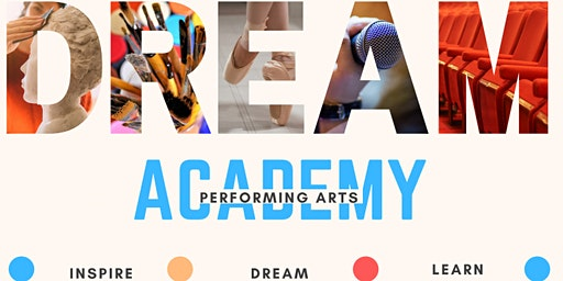 PISOTA: Dream Academy - Performing Arts!