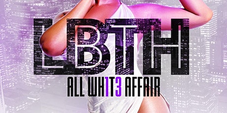 The 13th Annual LBTH All White Affair tickets