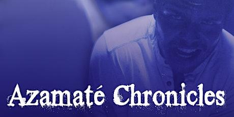 Azamate' Chronicles short film Premiere tickets