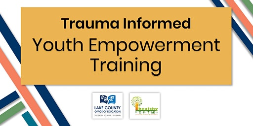 Trauma Informed Youth Empowerment Training