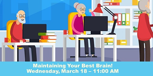 Maintaining Your Best Brain!