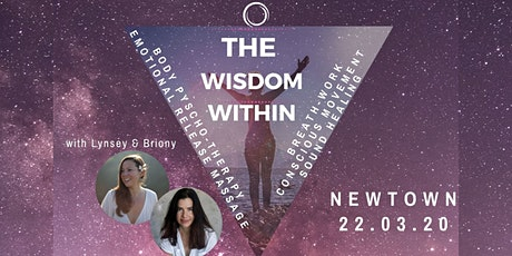 The Wisdom Within - A Body Psychotherapy & Breathwork immersion - Newtown tickets