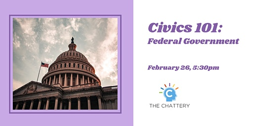Civics 101: Federal Government