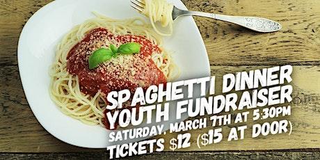 Spaghetti Dinner Youth Fundraiser tickets