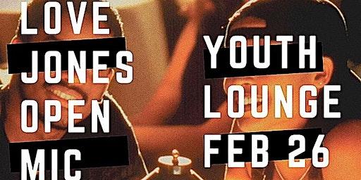 Youth Lounge Presents Love Jones