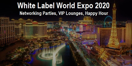 White Label World Expo US 2020 VIP Lounges, Networking Party,  and HH Event tickets