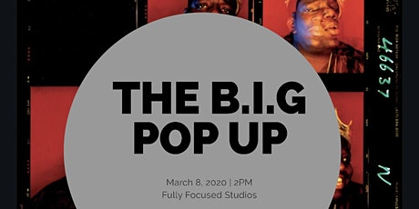 The B.I.G Pop Up Shop tickets