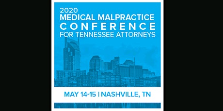 Medical Malpractice Conference for Tennessee Attorneys (ahm) tickets