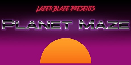 Planet Maze tickets