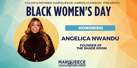CD8 Black Woman's Day - Honoring Angelica Nwandu, Founder of The Shade Room tickets