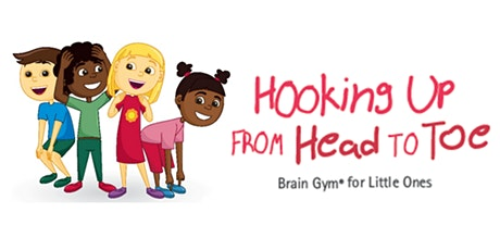 Brain Gym® for Little Ones: Hooking Up from Head to Toe: Guelph tickets