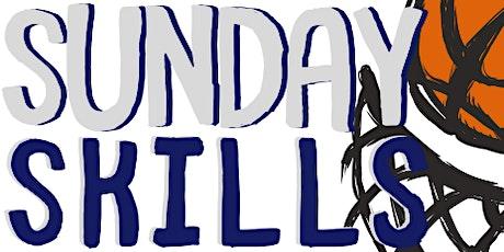 Sunday Skills tickets