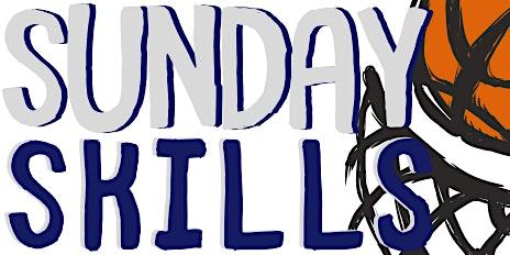 Sunday Skills