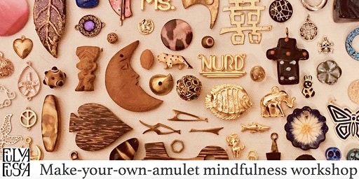 'make-your-own-amulet' mindfulness workshop- hands on art jewelry activity