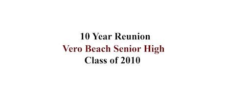 Vero Beach High School Class of 2010 Reunion tickets