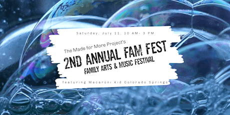 Macaroni Kid at The Made for More Project's 2nd Annual FAM Fest tickets