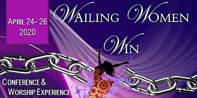 L.I.F.E. Conference 2020 Wailing Women Win