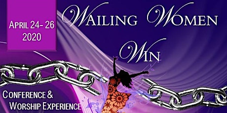 L.I.F.E. Conference 2020 Wailing Women Win tickets
