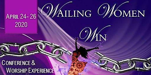 L.I.F.E. Conference 2020 Wailing Women Win
