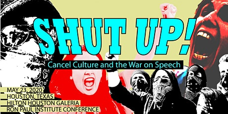 'Shut Up!' - Cancel Culture and the War on Speech tickets