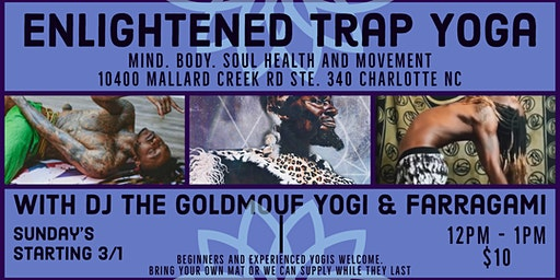 Enlightened Trap Yoga