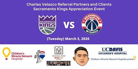 Charles Velasco Referral Partners & Clients Sacramento Kings Appreciation tickets