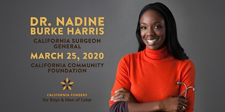 LA County Conversation with CA Surgeon General Dr. Nadine Burke Harris tickets
