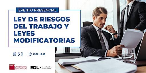 Evento Presencial > Ley de Riesgos del Trabajo y Leyes Modificatorias