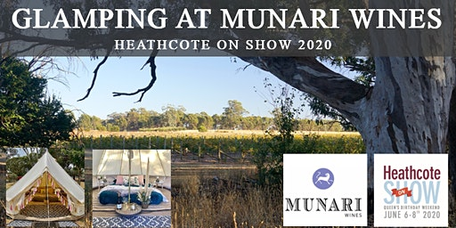 Glamping at Munari Wines - Heathcote on Show 2020