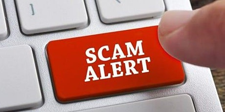 Avoiding Online Scams - August 21st tickets