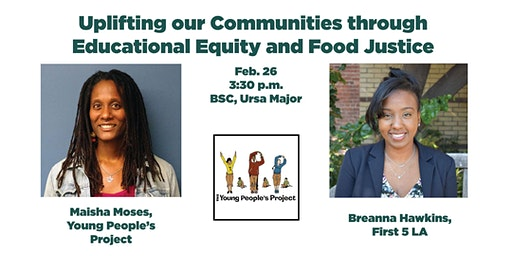 Uplifting our Communities through Educational Equity and Food Justice