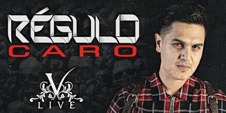REGULO CARO - OMAR RUIZ tickets