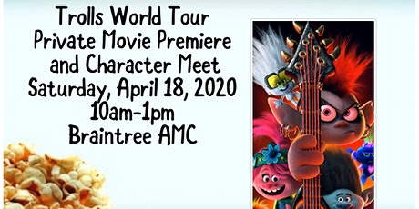 Trolls World Tour Movie Private Premiere and Character Meet tickets