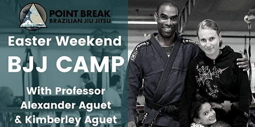 Easter Weekend BJJ CAMP