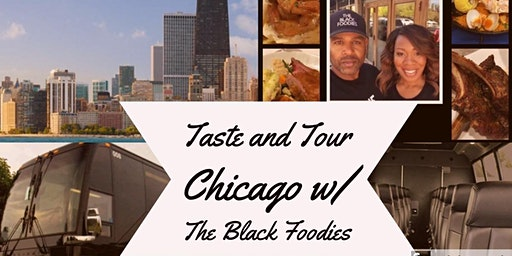 Taste and Tour Chicago w/         The Black Foodies.