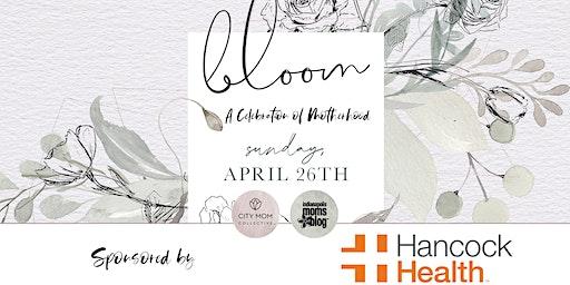 Bloom: A Celebration of Motherhood