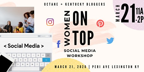 Women On Top: A Social Media Workshop tickets
