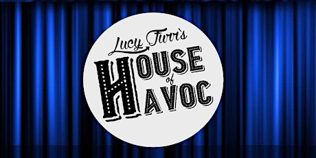 Lucy Furr's House of Havoc! tickets