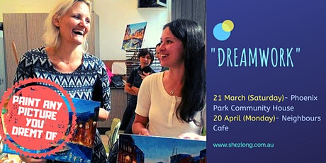 DREAMWORK - social painting workshop tickets