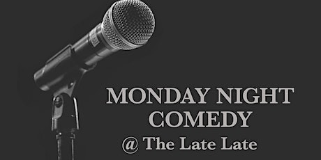 Monday Night Comedy @ The Late Late tickets