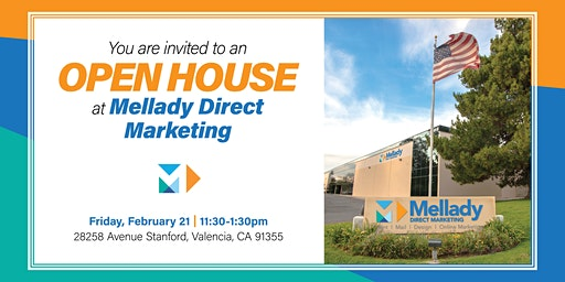Mellady Direct Marketing Open House