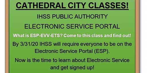 Cathedral City!Register for the IHSS Electronic Services Portal Now!
