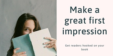 Make  A Great First Impression: get readers hooked on your book tickets